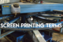 Most commonly used screen printing terms here at K&B Promotions